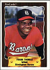 1990 ProCards Birmingham Barons ProCards Frank Thomas Chicago White Sox #1116 Baseball Card
