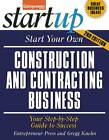 Start Your Own Construction and Contracting Business: Your Step-By-Step Guide to Success by Entrepreneur Press, Gregg Kuehn (Paperback, 2013)