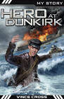 Hero at Dunkirk by Vince Cross (Paperback, 2013)