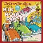 The Berenstain Bears and the Big Road Race by Jan Berenstain, Stan Berenstain (Paperback, 1987)