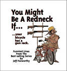 You May be a Redneck if.... by Jeff Foxworthy (Hardback, 1997)