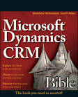 Microsoft Dynamics CRM 2011 Administration Bible by Matthew Wittemann, Geoff Ables (Paperback, 2011)