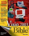 Visio 2003 Bible by Bonnie Biafore (Paperback, 2004)