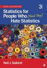 Statistics for People Who (Think They) Hate Statistics: 2010 by Neil J. Salkind (Paperback, 2012)
