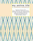 My Online Life A PERSONAL ORGANIZER by Sandra Graves (Paperback, 2011)