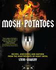 Mosh Potatoes by Steve Seabury (Paperback, 2010)