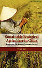 Sustainable Ecological Agriculture in China: Bridging the Gap Between Theory and Practice by Tian Shi (Hardback, 2010)