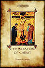The Imitation of Christ by Thomas a Kempis (Paperback, 2011)