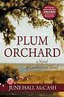 Plum Orchard by June Hall McCash (Paperback / softback, 2011)