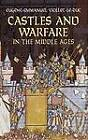 Castles and Warfare in the Middle Ages by Eugene-Emmanuel Viollet-le-Duc (Paperback, 2005)