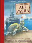 The Amazing Tale of Ali Pasha by Michael Foreman (Hardback, 2013)