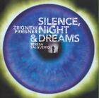 Zbigniew Preisner - Silence, Night and Dreams (2007)