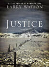 Justice: Stories by Larry Watson (Paperback, 2011)