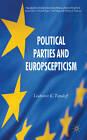 Political Parties and Euroscepticism by Liubomir K. Topaloff (Hardback, 2012)