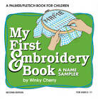 My First Embroidery Book: A Name Sampler by Winky Cherry (Paperback, 2011)