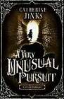 A Very Unusual Pursuit by Catherine Jinks (Paperback, 2013)