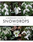 A Gardener's Guide to Snowdrops by Freda Cox (Hardback, 2013)