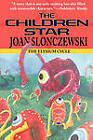 The Children Star - An Elysium Cycle Novel by Joan Slonczewski (Paperback / softback, 2009)