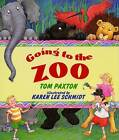 Going to the Zoo by Tom Paxton (Hardback, 1996)