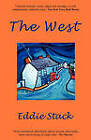 The West by Eddie Stack (Paperback / softback, 2010)