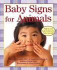 Baby Signs for Animals Board Book by Linda Acredolo (Board book, 2003)