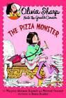 Olivia Sharp: Pizza Monster by Marjorie Weinman Sharmat (Paperback, 2005)