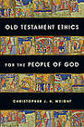 Old Testament Ethics for the People of God by Christopher J H Wright (Paperback / softback, 2011)