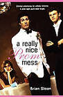 A Really Nice Prom Mess by Brian Sloan (Paperback, 2008)