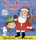 Father Christmas on the Naughty Step by Mark Sperring (Paperback, 2012)
