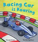 Racing Car is Roaring by Mandy Archer (Paperback, 2012)