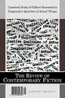 The Review of Contemporary Fiction: Casebook Study of Gilbert Sorrentino's Imaginative Qualities of Actual Things: Volume XXIII, Part 1 by Dalkey Archive Press (Paperback, 2003)