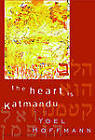The Heart is Katmandu by Yoel Hoffmann (Hardback, 2001)
