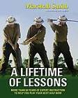 A Lifetime of Lessons: Over 50 Years of Expert Instruction to Help You Play Your Best Golf Now by David de Nunzio, Marshall Smith (Paperback, 2006)