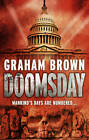 Doomsday by Graham Brown (Paperback, 2012)