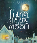 Sidney, Stella and the Moon by Emma Yarlett (Hardback, 2013)