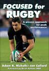 Focused for Rugby by Adam Nicholls, Jon Callard (Paperback, 2012)