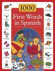 1000 First Words in Spanish by Sam Budds (Hardback, 2012)