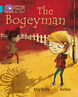 The Bogeyman: Band 07/Turquoise: The Bogeyman: Band 07/Turquoise by HarperCollins Publishers (Paperback, 2012)