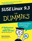 SUSE Linux 9.3 For Dummies by Nabajyoti Barkakati (Paperback, 2005)