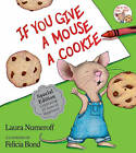 If You Give a Mouse a Cookie by Laura Joffe Numeroff (Hardback)