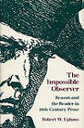 The Impossible Observer: Reason and the Reader in Eighteenth-century Prose by Robert W. Uphaus (Hardback, 1979)