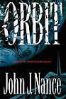 Orbit by John J. Nance (Paperback, 2010)