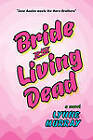 Bride of the Living Dead by Lynne Murray (Paperback, 2010)