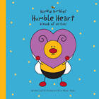 Humble Heart: A Book of Virtues by Amy Meyer Allen (Hardback, 2013)
