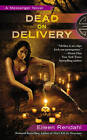 Dead on Delivery: A Messenger Novel by Eileen Rendahl (Paperback, 2013)