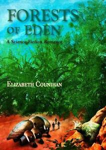Forests-of-Eden-A-Science-Fiction-Romance-Elizabeth-Counihan-Used-Good-Book