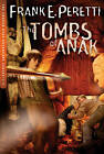 The Tombs of Anak by Frank E. Peretti (Paperback, 2004)
