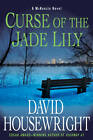 Curse of the Jade Lily: A McKenzie Novel by David Housewright (Hardback, 2012)