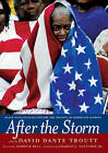 After the Storm: Black Intellectuals Explore the Meaning of Hurricane Katrina by David Dante Troutt (Hardback, 2006)