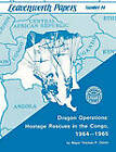 Dragon Operations: Hostage Rescues in the Congo, 1964-1965 by Combat Studies Institute, Frederick M. Franks, Thomas P Odom (Paperback, 2010)